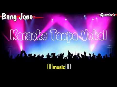 Karaoke Bang Jono Tanpa Vokal