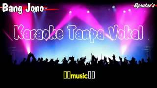 Video Karaoke Bang Jono Tanpa Vokal download MP3, 3GP, MP4, WEBM, AVI, FLV Juli 2018