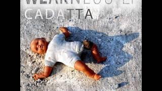 Cadatta - Weakness (Sunburnt Octopus Remix)