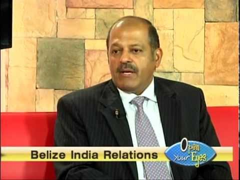 Ambassador Sujan R.Chinoy's Interview to Channel 5-OPEN YOUR EYES TV Show, Belize