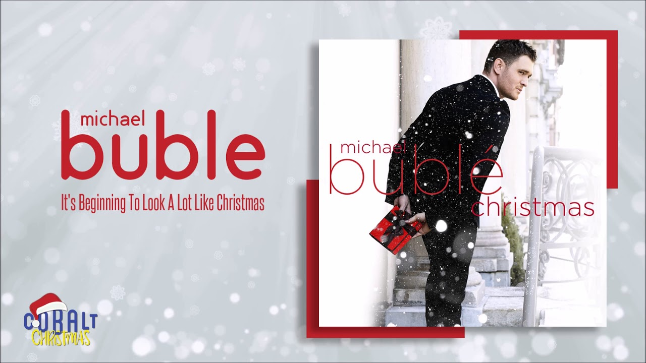 Michael Buble - It\'s Beginning To Look A Lot Like Christmas ...