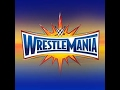 WWE Wrestlemania 33 Official Theme Song