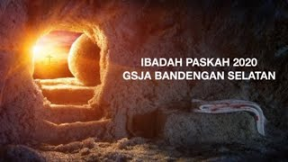 Gambar cover Ibadah Paskah Online GSJA Bandengan 12 April 2020