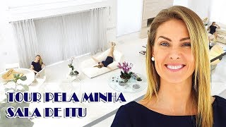 TOUR PELA MINHA SALA DE ITU | ANA HICKMANN