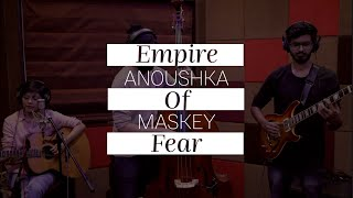 Anoushka Maskey - Empire Of Fear (Live Session) // Compass Box Music