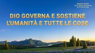 Film documentario (Spezzone 3) - Dio governa e sostiene l'umanità e tutte le cose