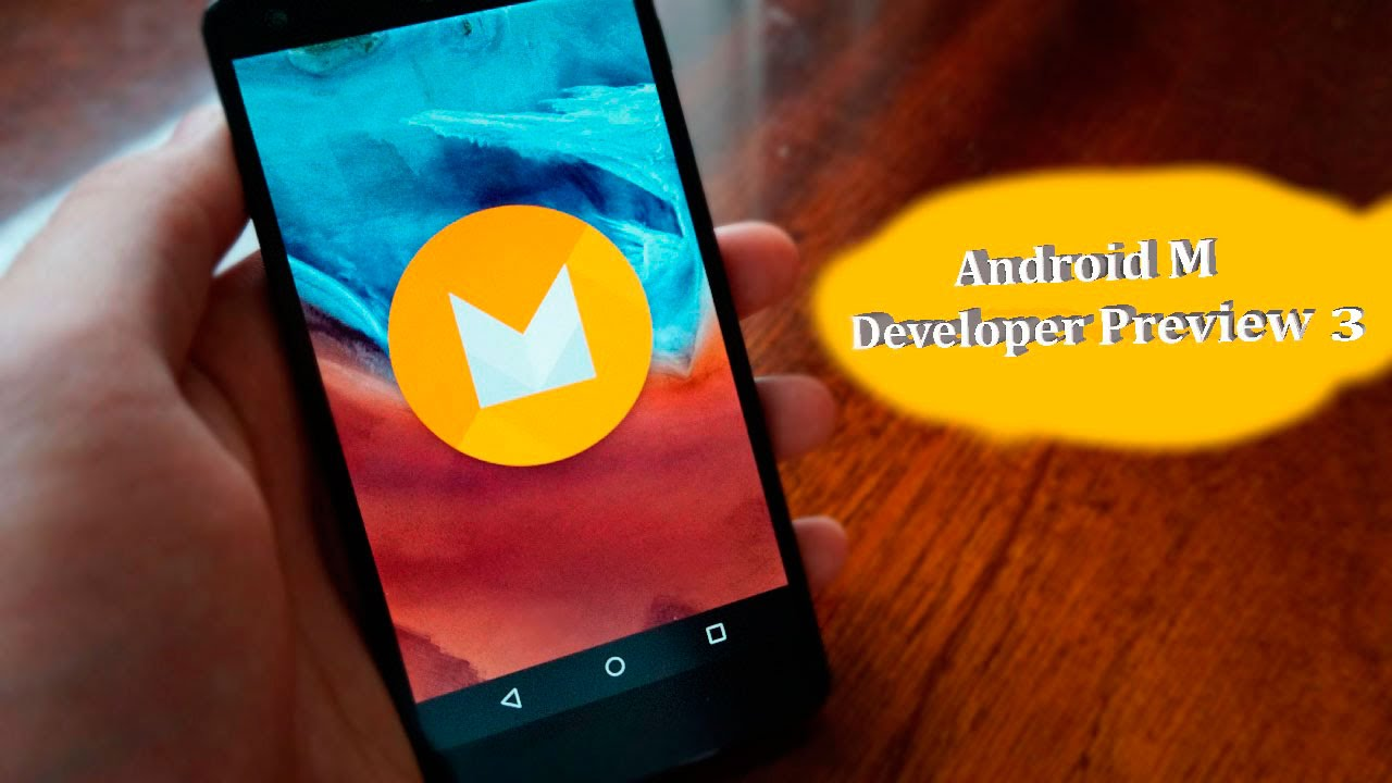 Android Developer M 3 Preview