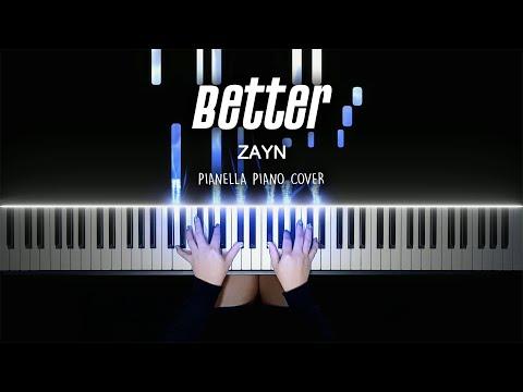 ZAYN - Better | Piano Cover by Pianella Piano