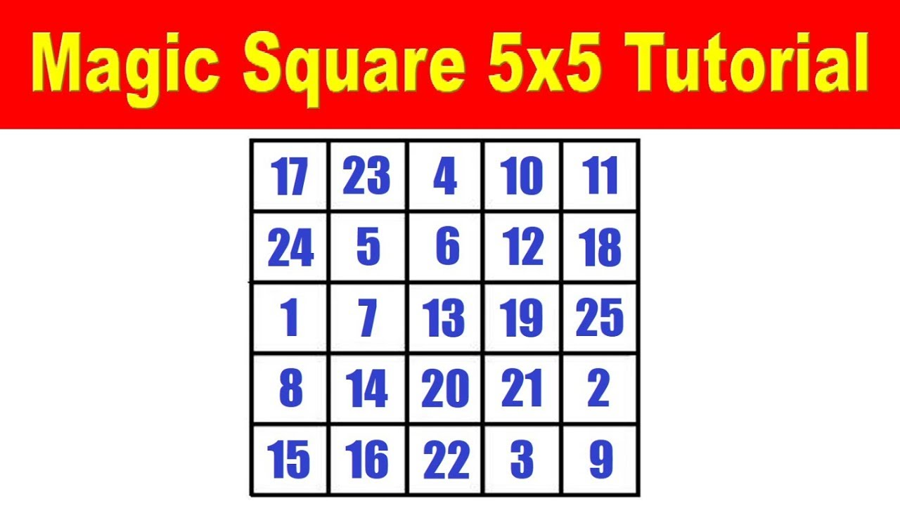 Magic Square 5x5 Tutorial