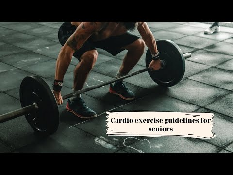 Cardio exercise guidelines for seniors
