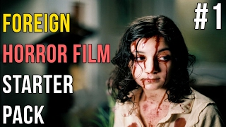 Top 10 Foreign Horror Movies To Get You Started #1