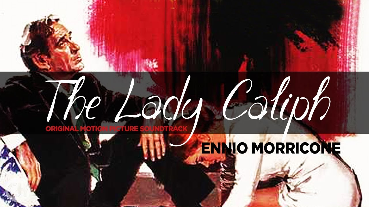 Ennio Morricone - La Califfa - The Lady Caliph (Hi