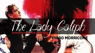 Ennio Morricone ● La Califfa - The Lady Caliph (Main Theme) - Original Soundtrack Track