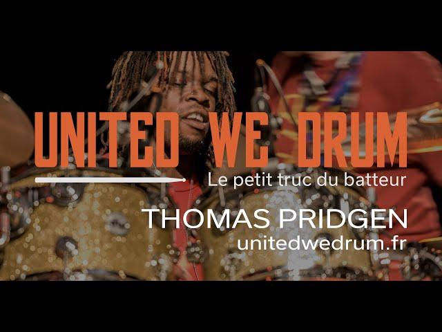 Thomas Pridgen - United We Drum, le petit truc du batteur