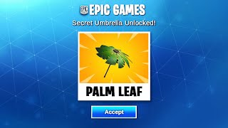 HOW TO UNLOCK THE *SECRET* PALM LEAF UMBRELLA IN FORTNITE!