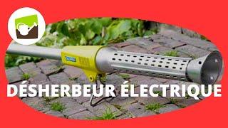 un desherbeur electrique efficace pour entretenir votre exterieur