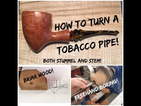 Woodturning - Tobacco Pipe (How to make a Tobacco Pipe - Detailed Explanation)