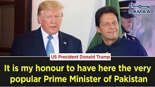 """""""It is my honour to have here the very popular Prime Minister of Pakistan - Donald Trump"""