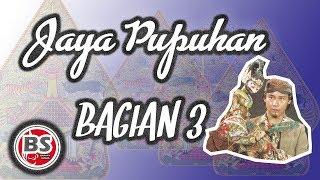 Jaya Pupuhan Bagian 3 - Ade Kosasih Sunarya