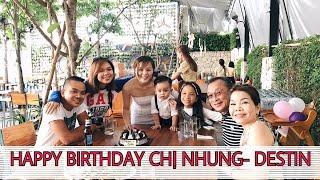 HAPPY BIRTHDAY CHỊ NHUNG- GIA ĐÌNH SONG THƯ TỤ HỌP