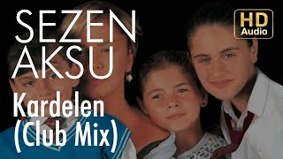 Sezen Aksu - Kardelen (Club Mix)