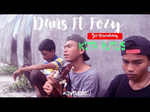 LIL O - Kita Putus #cover by Dani Ft Fauzi SMK N 1 Panai Hilir/Sei Berombang