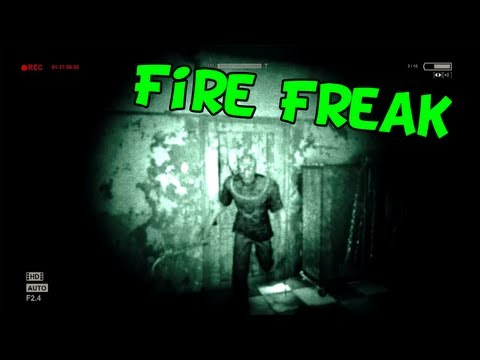 FIRE FREAK (Outlast Highlights #7)