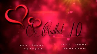 En Kadhal 1.0 - Album Song