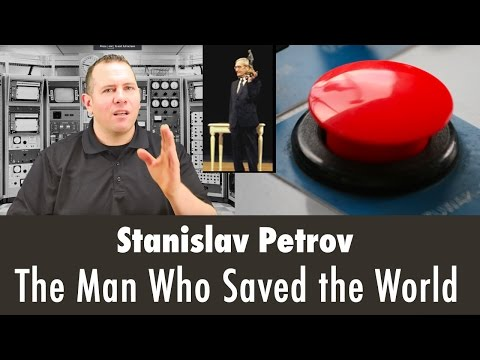 Stanislav Petrov - The Man Who Saved the World. A Story of Inspiration, Bravery and Humanity