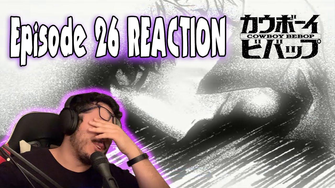 Download Speechless... 'The Real Folk Blues' (Part 2)   Cowboy Bebop Episode #26 Reaction