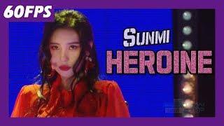 60FPS 1080P | SUNMI - HEROINE, 선미 - 주인공 Show Music Core 20180127