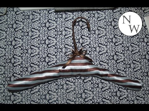 Cushioned Hanger Tutorial