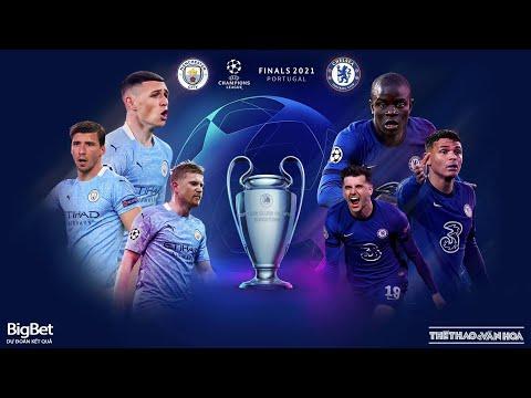 [SOI KÈO BÓNG ĐÁ] Chung kết C1 Champons League Man City - Chelsea (2h00 ngày 30/5). Trực tiếp K+PM