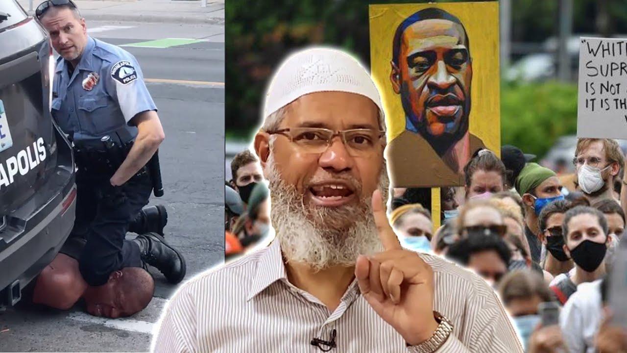 تعليق د.ذاكر نايك على جريمة القتل البشعة بحق الرجل الأسود في أمريكا\ Dr.Zakir Naik \Islam VS Racism