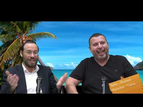 Sefer Shemot : PARACHAT VAERA (14) avec le duo Rav Brand et Fabrice