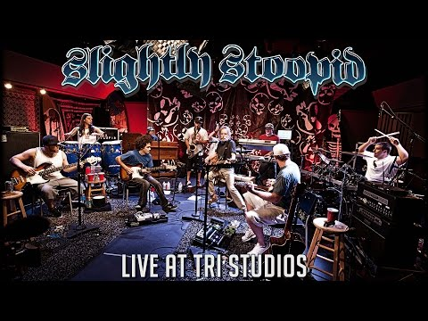 Slightly Stoopid - Live at Roberto's TRI Studios (Full Perfo