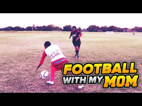 PLAYING FOOTBALL WITH MY MOM !