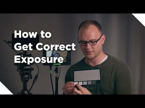 How to Get Correct Exposure