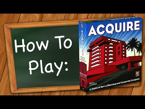 How to Play: Acquire
