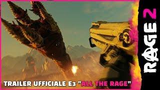 """RAGE 2 – Trailer ufficiale E3 """"All the RAGE"""""""