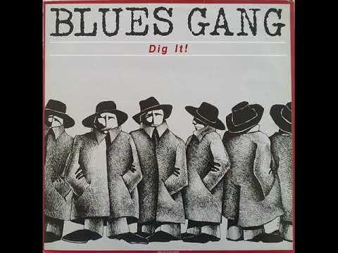 BLUES GANG - It's My Own Tears