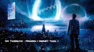 Da Tweekaz - Frozen (Disney Tool) [HQ Free]