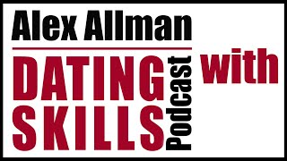 |DSP 43| Choosing Marriage and How to Make it Work with Alex Allman