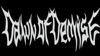 Watch Dawn Of Demise And Blood Will Flow video