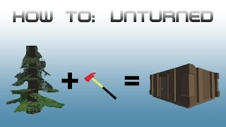 Unturned: How To Make A Basic Shelter