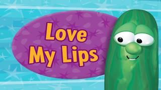 VeggieTales: Love My Lips Sing-Along