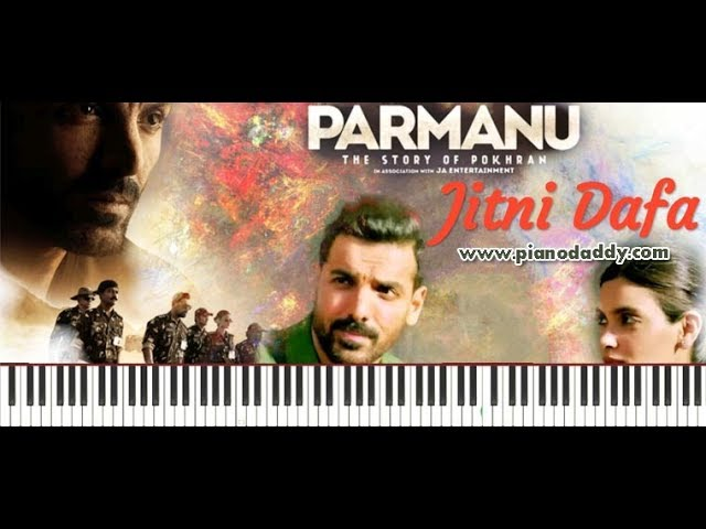 Jitni Dafa (Parmanu) Piano Tutorial ~ Piano Daddy
