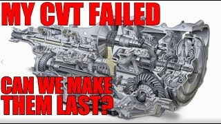 CVT transmission Failed!  Can we make them last?
