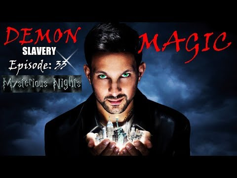 Episode: 33 MAGIC OR DEMON SLAVERY | Mysterious Nights | Sagar Ki Vani