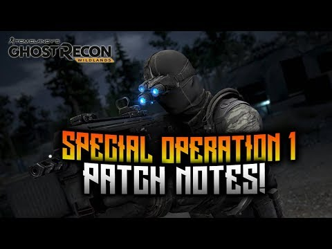 Ghost Recon Wildlands - Special Operation 1 Splinter Cell PATCH NOTES!